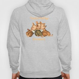 The 3 Little Pigs Dreamers Hoody