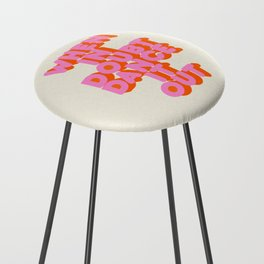 Dance it out Counter Stool