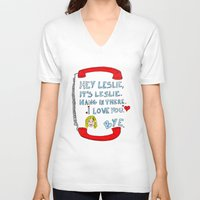 leslie knope V-neck T-shirts featuring Hey Leslie, It's Leslie by nubbinsammy