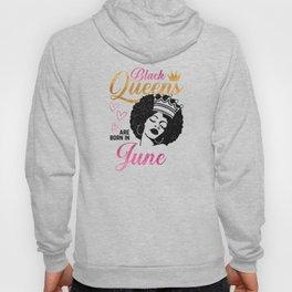 Black Queens are born in June Hoody