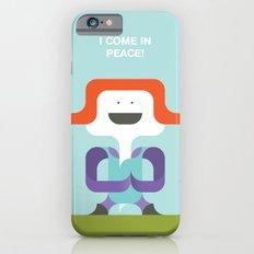 I Come In Peace iPhone 6s Slim Case