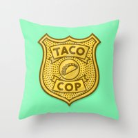 taco Throw Pillows featuring Taco Cop by Josh LaFayette