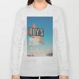 Roys Motel & Cafe ... Long Sleeve T-shirt