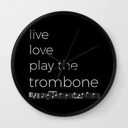 Live, love, play the trombone (dark colors) Wall Clock