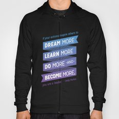 Dream More - Dolly Parton Quote Hoody