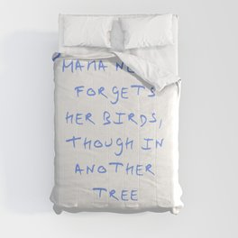 Dickinson poetry- Mama never forgets her birds thought in another tree Comforters