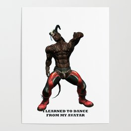 I Learned to Dance From My Avatar (2) Poster