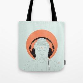 Buddha : Listen to Om! Tote Bag