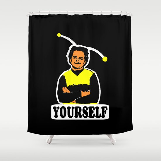 BEE YOURSELF  |  JOHN BELUSHI Shower Curtain