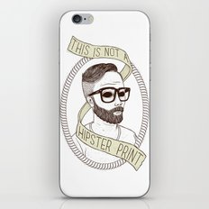 This Is Not A Hipster Print iPhone Skin