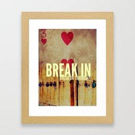 Break on through Framed Art Print