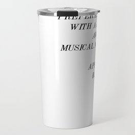 """""""Just once I want my life to be like an 80's movie"""" Travel Mug"""