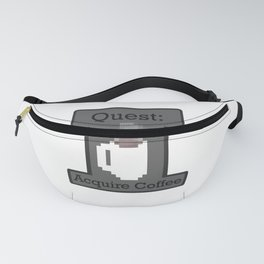 Quest: Aquire Coffeee Fanny Pack