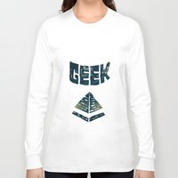 geek Long Sleeve T-shirts featuring GEEK by YTRKMR