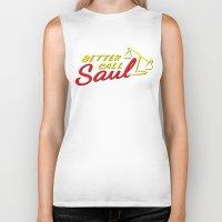 better call saul Biker Tanks featuring Better Call Saul by RobHansen