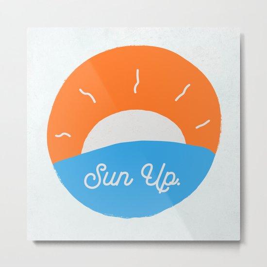 Sun Up Metal Print