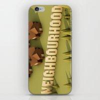 the neighbourhood iPhone & iPod Skins featuring NEIGHBOURHOOD by Nick Lemmens