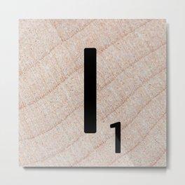 Scrabble Tile - Letter I - Letter Art Metal Print