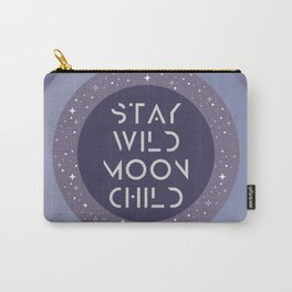 Stay Wild Moon Child Carry-All Pouch