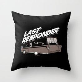 Last Responder | Mortician Throw Pillow