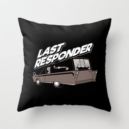 Last Responder | Mortician Throw Pillow