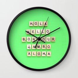 Hola Hello Bonjour Jambo Aloha Wall Clock