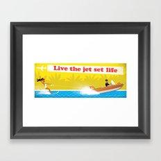 Live The Jet Set Life! Framed Art Print