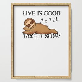 Live is Good Take it Slow Sloth Chill Relax Serving Tray