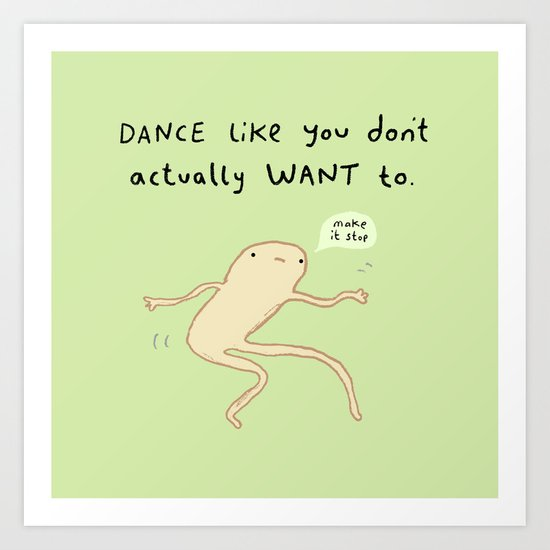 Dance Motivation Art Print