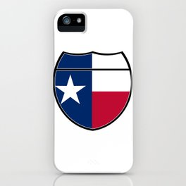Texas Flag In An Interstate Sign iPhone Case
