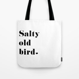 Salty Old Bird Tote Bag