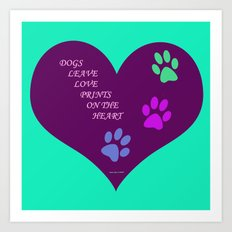 Dogs Leave Love Prints On The Heart By Annie Zeno  Art Print