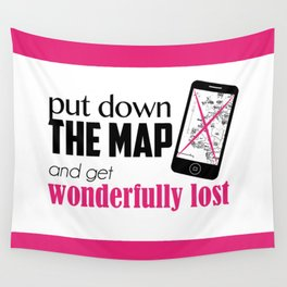 Get wonderfully lost! Wall Tapestry