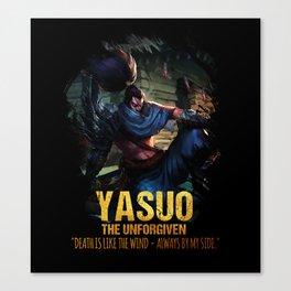 League of Legends YASUO - The Unforgiven - video games champion Canvas Print