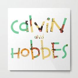 calvin hobbes forever Metal Print