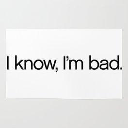I Know, I'm Bad. Rug
