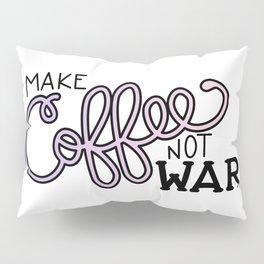 Coffee Not War (Unicorn) Pillow Sham