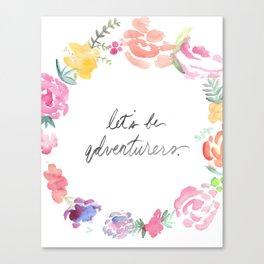 Let's be Adventurers - Watercolor Floral Wreath Print  Canvas Print