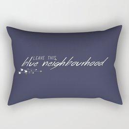 Leave This Blue Neighbourhood Rectangular Pillow
