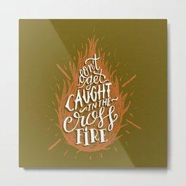 Crossfire Metal Print