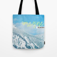 Imagine the Possibilities Tote Bag