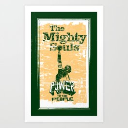 The Mighty Souls: Soul & Funk Legends Art Print