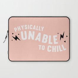 physically unable to chill (peach) Laptop Sleeve