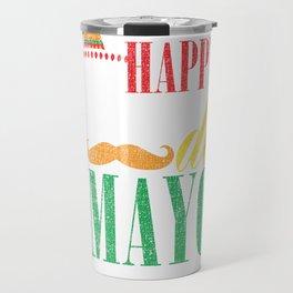 Happy Cinco De Mayo Funny Distressed Celebration Shirt Travel Mug