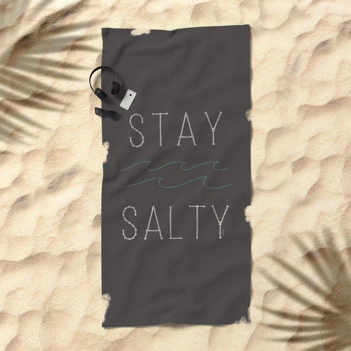 Stay Salty Beach Towel