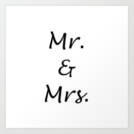 MR. & MRS. Art Print
