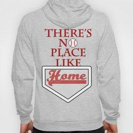 There's no place like home (baseball theme) Hoody