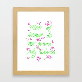 Men of sense do not want silly wives - Green & Pink Palette Framed Art Print