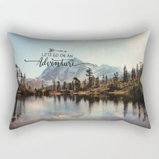 lets go on an adventure Rectangular Pillow