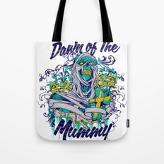 Dawn of the mummy Tote Bag